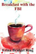 Breakfast with the FBI - Amazon eBook page