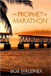 The Prophet of Marathon - Createspace conversion